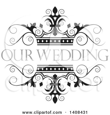 Clipart of a Black and White Wedding Swirl and Crown Design Element with Text - Royalty Free Vector Illustration by Lal Perera