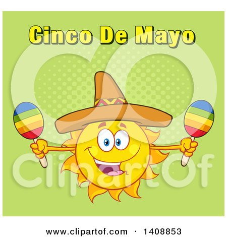 Clipart of a Yellow Summer Time Sun Character Mascot Wearing a Mexican Sombrero Hat and Playing Maracas, with Cinco De Mayo Text on Green - Royalty Free Vector Illustration by Hit Toon