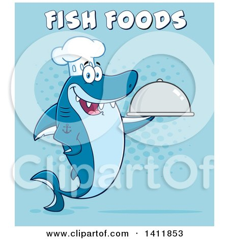 Clipart of a Cartoon Happy Chef Shark Mascot Character Holding a Cloche Platter, with Text over Blue - Royalty Free Vector Illustration by Hit Toon