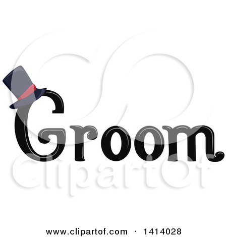 Clipart of a Black Wedding Groom Word Design with a Top Hat - Royalty Free Vector Illustration by BNP Design Studio