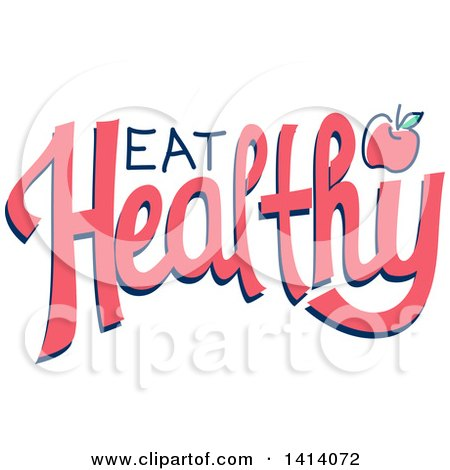 Clipart of a Eat Healthy Design with an Apple - Royalty Free Vector Illustration by BNP Design Studio