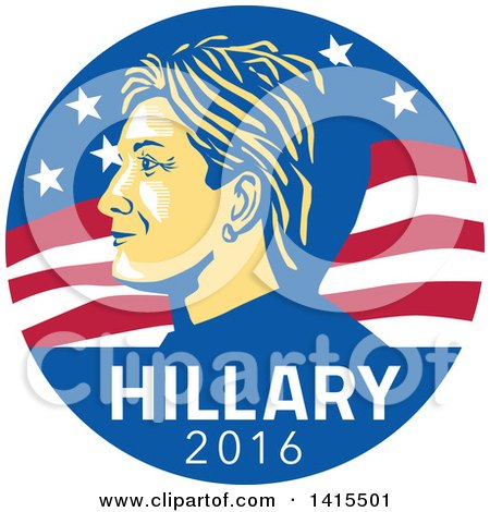 Clipart of a Retro Profile Portrait of Hillary Clinton over 2016 Text in an American Flag Circle - Royalty Free Vector Illustration by patrimonio