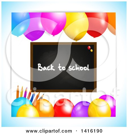Clipart of a Black Board with Back to School Text, Pencils and Party Balloons - Royalty Free Vector Illustration by elaineitalia