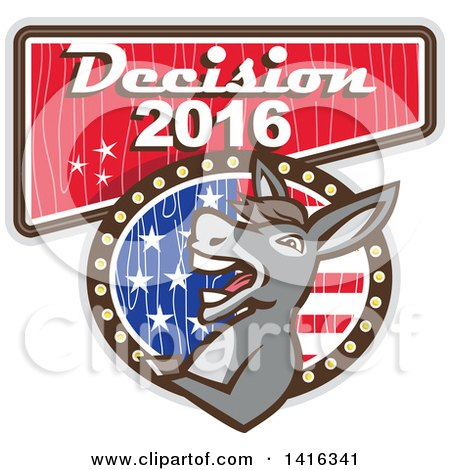 Clipart of a Retro Politician Democratic Donkey on a Decision 2016 Sign - Royalty Free Vector Illustration by patrimonio