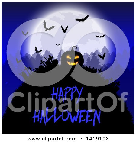 Clipart of a Happy Halloween Greeting Under a Silhouetted Jackolantern Pumpkin in a Cemetery with a Full Moon, Trees and Bats in a Cemetery - Royalty Free Vector Illustration by KJ Pargeter