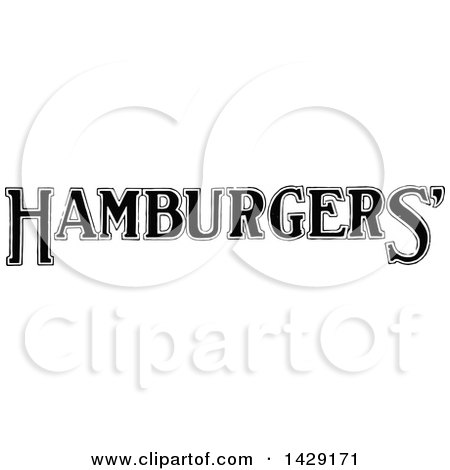 Clipart of a Vintage Black and White Hamburgers Text Design - Royalty Free Vector Illustration by Prawny Vintage