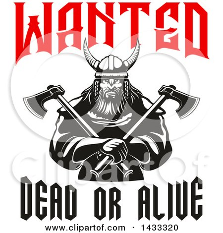 Clipart of a Wanted Dead or Alive Design with a Black and White Tough Viking Warrior Holding Crossed Axes - Royalty Free Vector Illustration by Vector Tradition SM