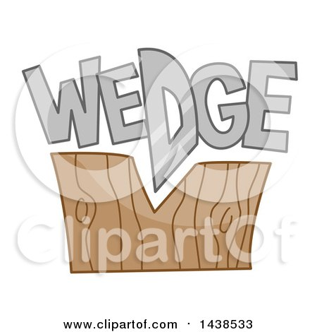 Clipart of the Word Wedge Sitting on Top of a Chopped Wooden Block - Royalty Free Vector Illustration by BNP Design Studio