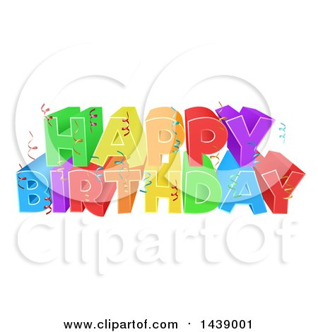 Clipart of a Colorful Happy Birthday Greeting with Confetti Ribbons - Royalty Free Vector Illustration by AtStockIllustration