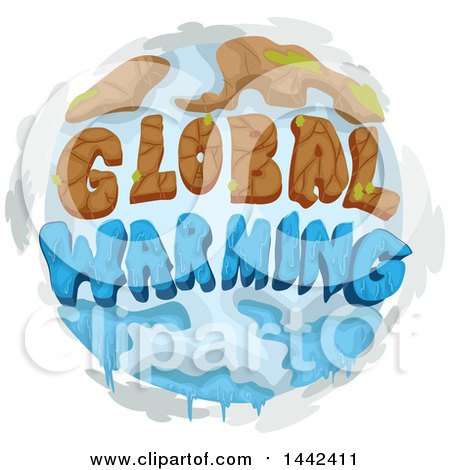 Clipart Of A Globe With Extreme Weather Conditions And Global Warming Text Royalty Free Vector Illustration