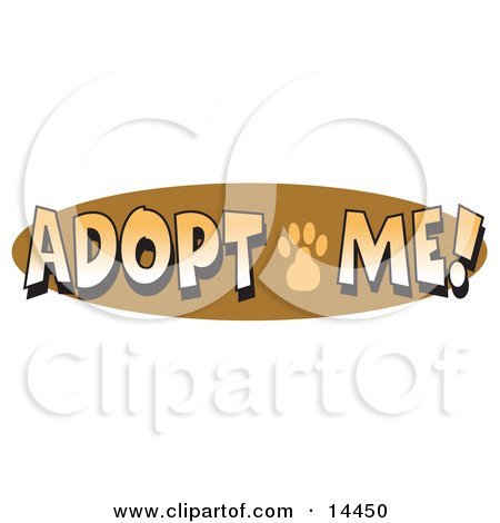 "Internet Web Button Reading ""Adopt Me"" With A Cute Paw Print Clipart Illustration by Andy Nortnik"
