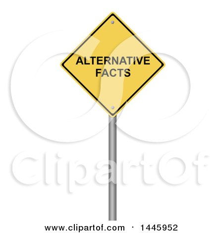Clipart of a 3d Alternative Facts Yellow Warning Sign, on a White Background - Royalty Free Illustration by oboy