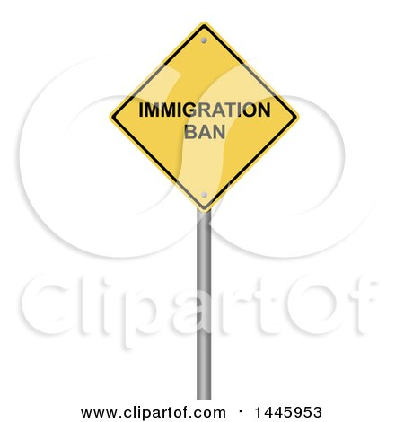 Clipart of a 3d Immigration Ban Yellow Warning Sign, on a White Background - Royalty Free Illustration by oboy