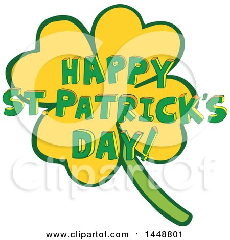 Clipart of a Four Leaf Clover Shamrock and Happy St Patricks Day Greeting - Royalty Free Vector Illustration by Cherie Reve