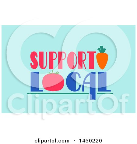 Clipart Graphic of a Support Local Text Design with a Tomato and Carrot on Blue - Royalty Free Vector Illustration by BNP Design Studio