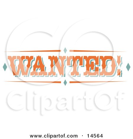 Orange Wanted Sign With Diamonds and Orange Text Clipart Illustration by Andy Nortnik