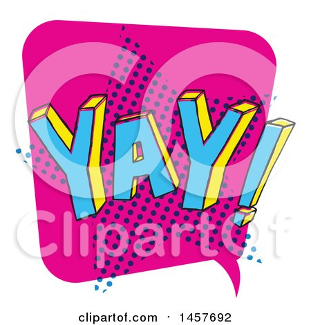 Clipart of a Comic Styled Pop Art Yay Word Bubble - Royalty Free Vector Illustration by Cherie Reve