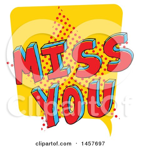 Clipart of a Comic Styled Pop Art Miss You Word Bubble - Royalty Free Vector Illustration by Cherie Reve