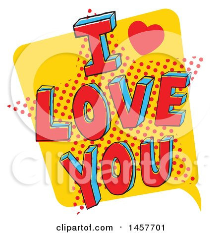 Clipart of a Comic Styled Pop Art I Love You Word Bubble - Royalty Free Vector Illustration by Cherie Reve