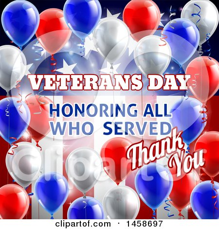 Clipart of a 3d Border of Patriotic Balloons over an American Themed Background with Veterans Day Honoring All Who Served Thank You Text - Royalty Free Vector Illustration by AtStockIllustration