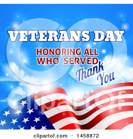 Clipart of a 3d Waving American Flag with Veterans Day Honoring All Who Served Thank You Text and Sky - Royalty Free Vector Illustration by AtStockIllustration