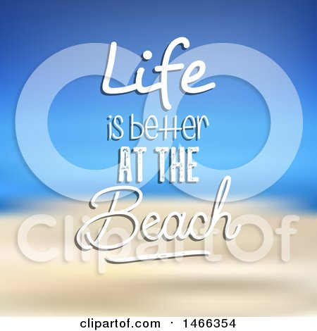 Clipart of a Blurred Background with Life Is Better at the Beach Text - Royalty Free Vector Illustration by KJ Pargeter
