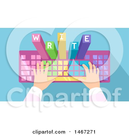 Clipart of a Pair of Hands Typing on a Colorful Keyboard with WRITE Emerging from the Keys - Royalty Free Vector Illustration by BNP Design Studio