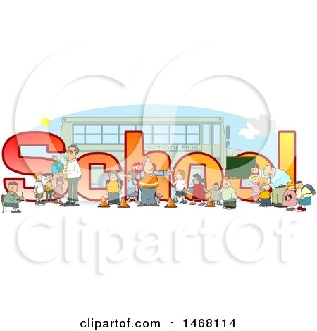 Clipart of a Crossing Guard, Teachers and Students in Front of School Text and a Bus - Royalty Free Illustration by djart