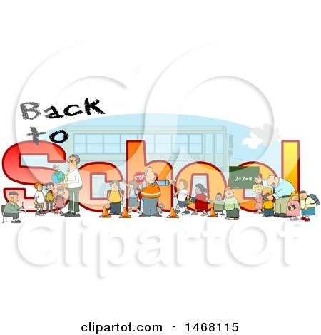 Clipart of a Crossing Guard, Teachers and Students in Front of Back to School Text and a Bus - Royalty Free Illustration by djart