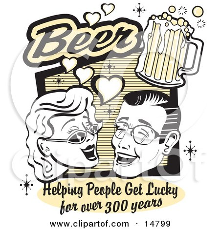 Woman and Man With Beer, Beer, Helping People Get Lucky For Over 300 Years Clipart Illustration by Andy Nortnik