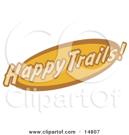 Orange And Brown Happy Trails Sign Clipart Illustration by Andy Nortnik