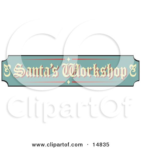 Green, Tan And Red Sign Reading Santa's Workshop Retro Clipart Illustration by Andy Nortnik