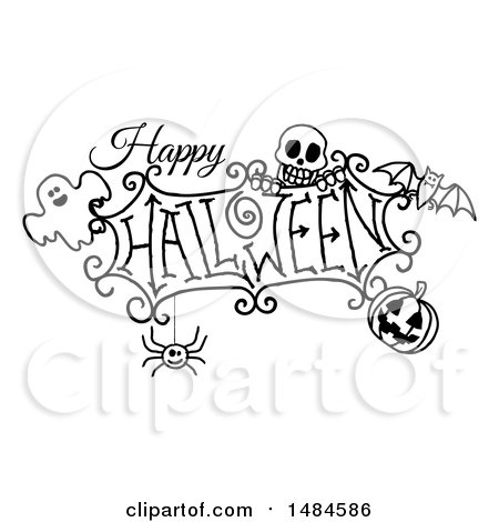 Clipart of a Black and White Happy Halloween Greeting with a Ghost, Skull, Bat, Jackolantern and Spider - Royalty Free Vector Illustration by AtStockIllustration