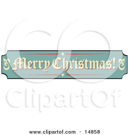 Green, Tan And Red Sign Reading Merry Christmas! Retro Clipart Illustration by Andy Nortnik