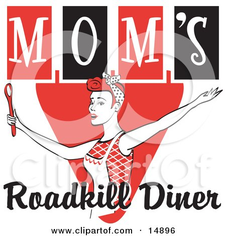 Happy Red Haired Woman In An Apron, Her Hair Up In A Scarf, Singing And Dancing With A Spoon On A Red And Black Vintage Sign For Mom's Roadkill Diner Clipart Illustration by Andy Nortnik