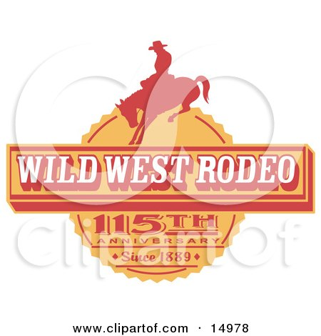 Vintage Wild West Rodeo Advertisement With A Cowboy Riding A Bucking Bronco Clipart Illustration
