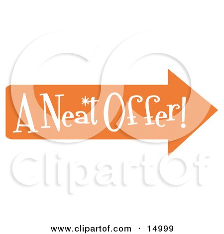 "Vintage Sign Showing An Orange Arrow Pointing Right And Reading ""A Neat Offer Clipart Illustration by Andy Nortnik"