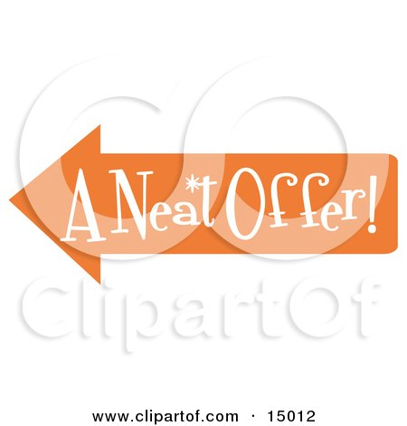 """Vintage Sign Showing An Orange Arrow Pointing Left And Reading """"A Neat Offer. Clipart Illustration by Andy Nortnik"""
