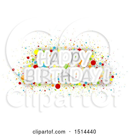 Clipart of a Happy Birthday Greeting with Colorful Confetti - Royalty Free Vector Illustration by dero