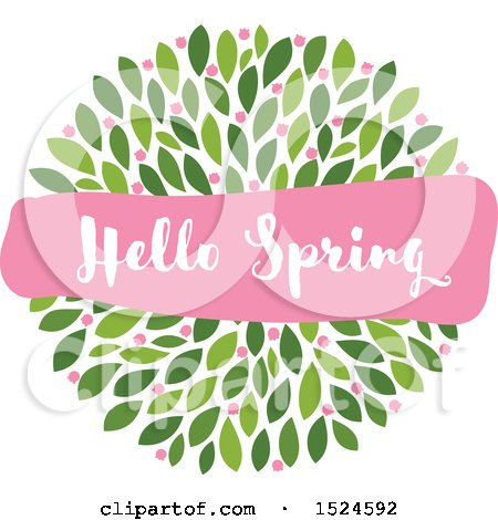 Clipart of a Hello Spring Banner over Green Leaves and Pink Flowers - Royalty Free Vector Illustration by elena