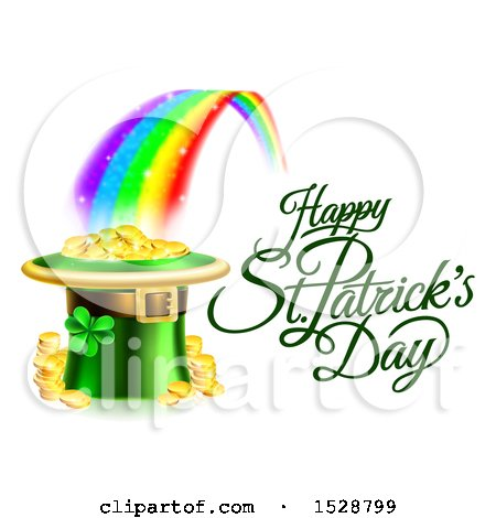 Clipart of a Happy St Patricks Day Greeting at the End of a Rainbow with a Leprechaun Hat Full of Gold - Royalty Free Vector Illustration by AtStockIllustration