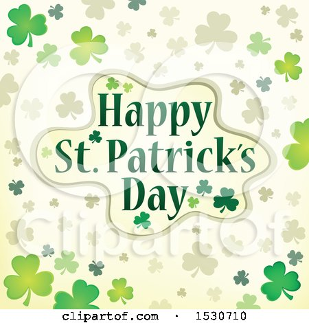 Clipart of a Happy St Patricks Day Greeting with Shamrocks - Royalty Free Vector Illustration by visekart