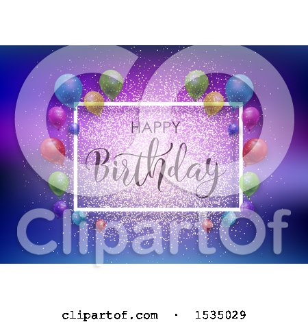 Clipart of a Happy Birthday Greeting with Party Balloons and Glitter - Royalty Free Vector Illustration by KJ Pargeter