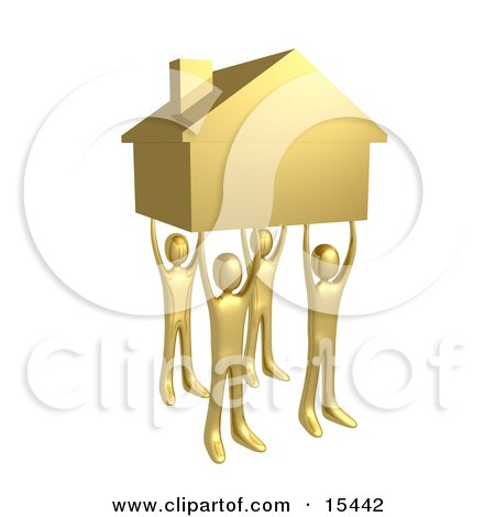 Four Gold People Holding Up A Home, Symbolizing Teamwork, Strong Foundation, Support, And Strong Relationships Clipart Illustration Image by 3poD