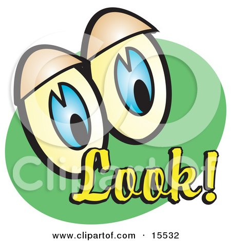 """Pair Of Eyecatching Blue Eyes Over A Green Background With Yellow Text Reading """"Look!"""" Clipart Illustration by Andy Nortnik"""