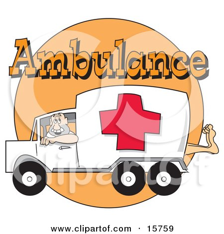 Man Driving An Ambulance With A Patient's Foot Sticking Out Of The Back Posters, Art Prints