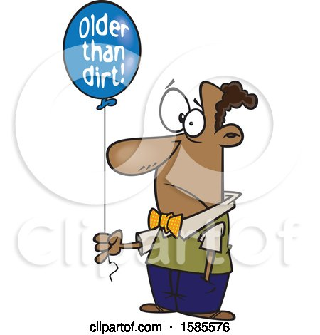 Clipart of a Cartoon Black Man Holding an Older Than Dirt Birthday Balloon - Royalty Free Vector Illustration by toonaday