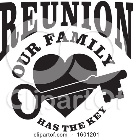 Clipart of a Black and White Skeleton Key over a Heart with Reunion Our Family Has the Key Text - Royalty Free Vector Illustration by Johnny Sajem