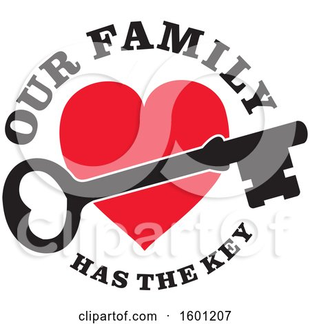 Clipart of a Skeleton Key over a Red Heart with Our Family Has the Key Text - Royalty Free Vector Illustration by Johnny Sajem