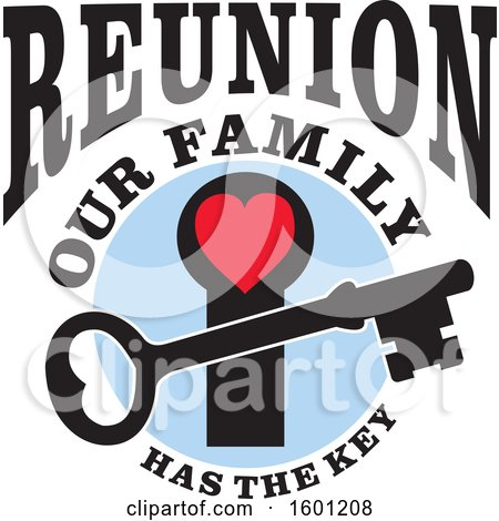 Clipart of a Skeleton Key over a Red Heart Key Hole with Reunion Our Family Has the Key Text - Royalty Free Vector Illustration by Johnny Sajem
